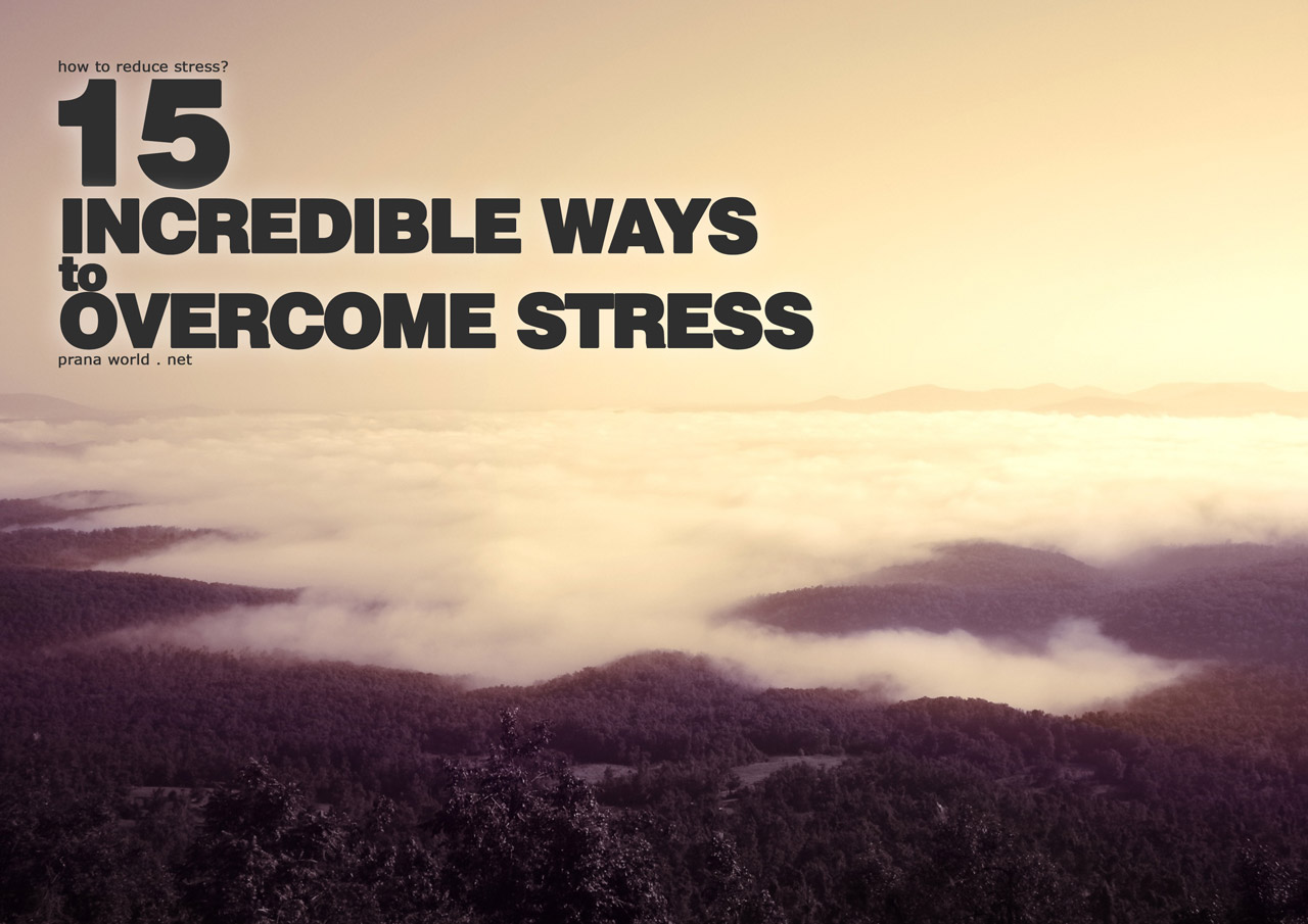 ways to overcome stress These simple but powerful techniques will teach you how to overcome stress and how to live in the flow so you can move through future stresses effortlessly.
