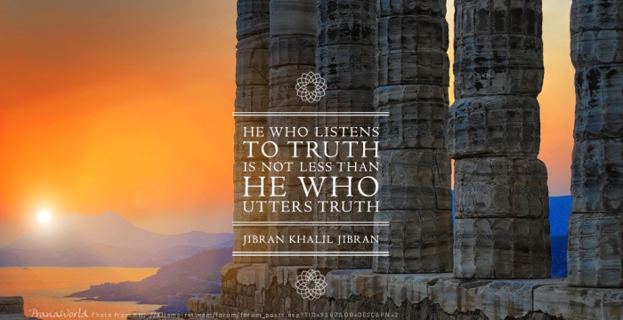 He Who Listens to Truth