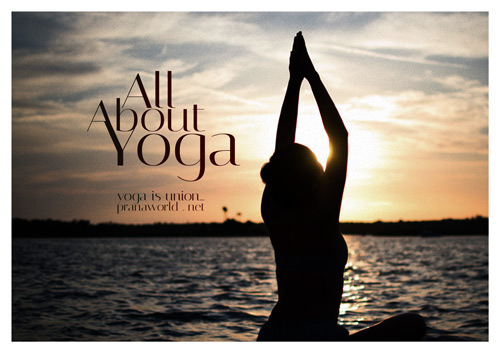 All About Yoga Prana World Projects