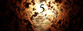 5 Ways Of Arhatic Yoga