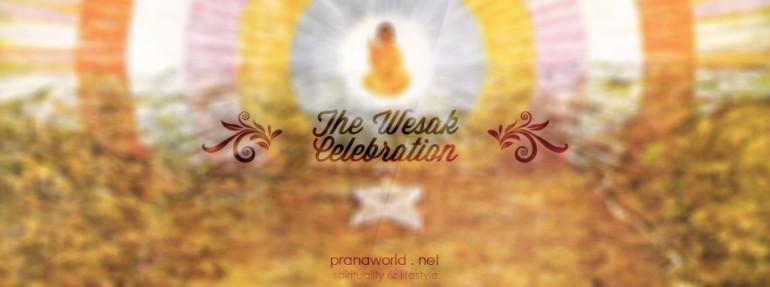 The Wesak Celebration
