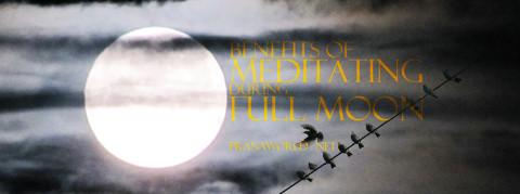 Benefits-of-Meditating-During-Full-Moon