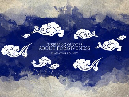 Inspiring Quotes about Forgiveness