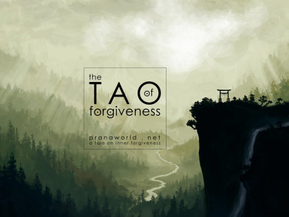 The Tao of Forgiveness