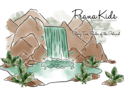 Prana Kids | Ruler of the Island