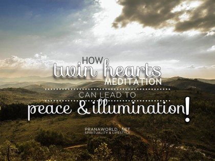 How Twin Hearts Meditation Can Lead to Peace and Illumination