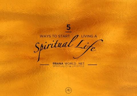 5-Ways-to-Start-Living-a-Spiritual-Life