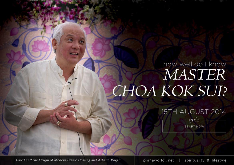 How-Well-Do-I-Know-Master-Choa-Kok-Sui