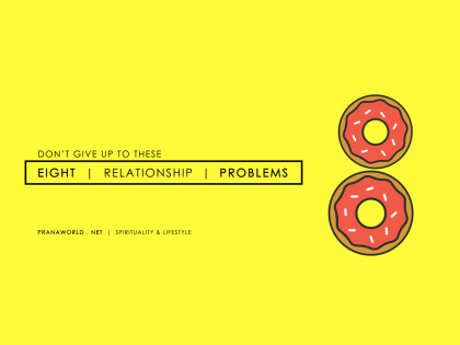 Don't Give Up to These 8 Relationship Problems