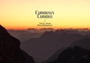 Curiously-Curious