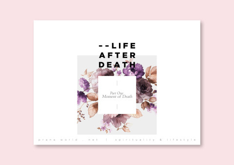 Life-After-Death-Part-One