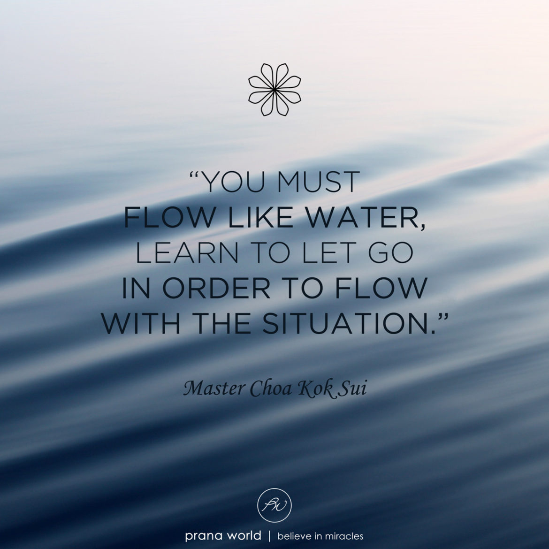 4da9cb428 Flow Like Water - Prana World